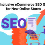 All-Inclusive eCommerce SEO Guide for New Online Stores